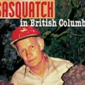 Sasquatch In British Columbia